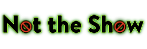 Logo for Not the Show